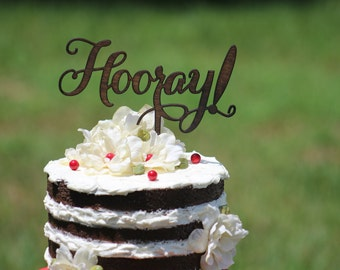 Rustic Hooray Cake Topper - Rustic Country Chic Wedding