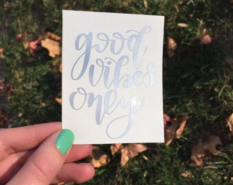 good vibes only decal sticker vinyl