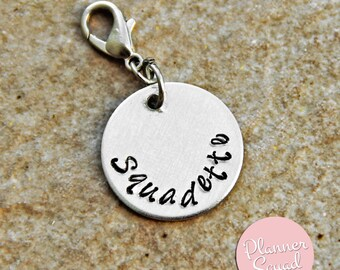 """Planner Squad """"Squadette"""" Hand-Stamped Metal Aluminum Planner Charm"""