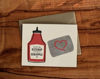 Ketchup to my Scrapple Card