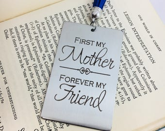 First my Mother Forever My Friend, Bookmark, Metal Bookmark, Engraved Bookmark, Silver Bookmark, Tassel Bookmark, Gift for Mom, Mother's Day