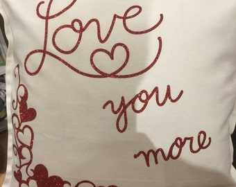 Love You More Pillow with Hearts