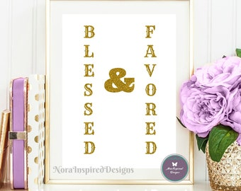Blessed and Favored printable quote, biblical quotes, inspirational quotes