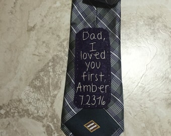 Dad, I loved you first tie quote, wedding, gift, father