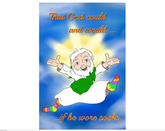 That God Could and Would if He Wore Socks Funny Sobriety Card