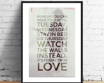 Friday I'm in Love - The Cure Inspired Lyrics Print. Wedding/ Housewarming Gift.