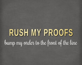 Rush My Proof for Art Prints and Canvas orders Does NOT Included Ship Time