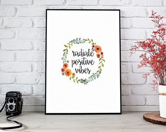 Positive Vibes,Positive Vibes Only,Good Vibes,Positive Mind,Printable Wall Art,Instant Download,Printable Art,Positive Life,Good Vibes Only