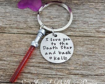 Love You to the Death Star and Back , Star Wars Keychain, Force, Light saber Key chain,  Nerdy Gift, Anniversary Gift, Valentines Gift