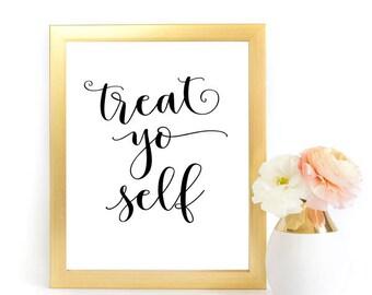 Treat Yo Self Sign, Wedding Sign, Wedding Printable, Dessert Bar Sign, Dessert Table Sign, Dessert Wedding Sign