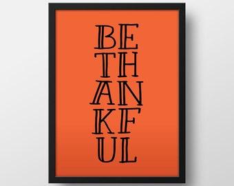 Be Thankful Art - Fall Decor - Autumn Decor - Fall Art Print - Thanksgiving Decor - Be Thankful Art Print - Printable Art - Instant Download