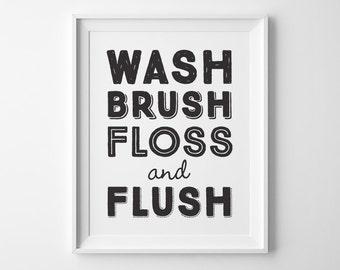 Bathroom Decor, Wash Brush Floss Flush Sign, Black and White Kids Bathroom Wall Decor, Modern Bathroom Art, Boys Bathroom Print Wall Art