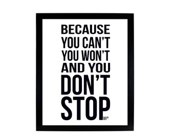 Because You Cant, You Won't and You Don't Stop - Beastie Boys Digital Print