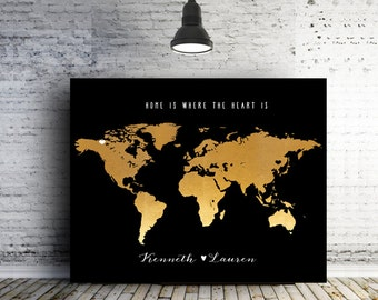 Home is where the heart is Custom gifts Engagement gift Map Art FAUX Gold Wall decor World map art unique gifts for him personalized gifts