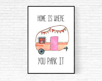 Camper Decor - DIGITAL DOWNLOAD - Home Is Where You Park It Camping Printable - Retro Camper Print - Let's Go Camping Print - Camping Print