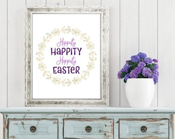 Easter Printable Digital Wall Art - Hippity Happity Hoppity Easter