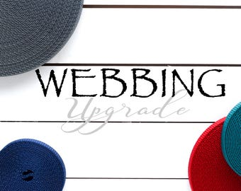 """UPGRADE: Nylon Webbing (1"""" and 3/4 & SOME 1.5"""" Available)"""