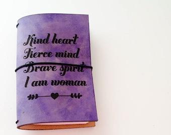 Housse de carnet de voyage personnalisé / / bon cœur l'esprit féroce Brave esprit je suis femme / / Girl Power / / féminisme