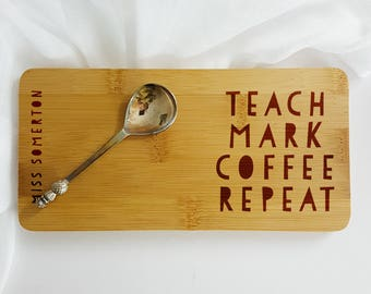 Teach Mark Coffee Repeat Coaster-Gift for Teacher-Thank you Gift-School Gift-Goodbye Gift for Teachers-Thank you gift for Teachers-Coffee