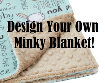 SALE | Design Your Own Minky Blanket