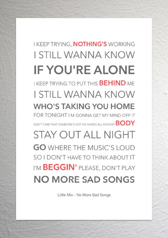 Little mix no more sad songs funky lyric art print a4 stopboris Image collections