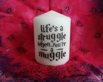 Harry potter ~ Lifes a struggle being a muggle unscented candle