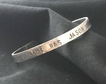"""Friday the 13th """"His name was Jason"""" handstamped bracelet"""