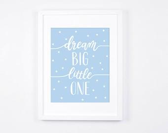 Dream Big Little One Print, Stars Printable Art, Modern Nursery Wall Art, Sky Blue Nursery Decor, Light Blue Little Boys Room Decor
