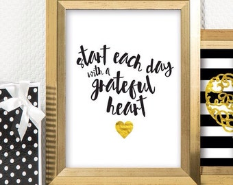 Start Each Day with a Grateful Heart - Faux Gold Foil Art Print