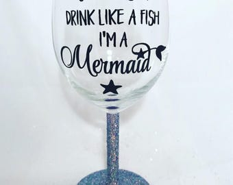 Mermaid Quote Glitter Wine Glass