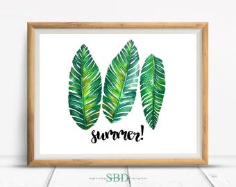 Summer Tropical Palm Leaves Quote Digital Design Poster Wall Art Decor Download JPEG