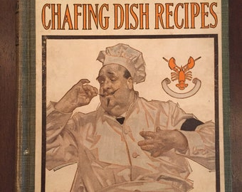365 Chafing Dish Recipes, vintage 1912 cookbook