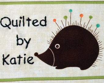 Quilt Label - Porcupine Pin Cushion, Custom Made & Hand Embroidered