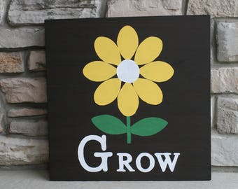Grow, Spring, Summer, Flower, Wooden, Hand Stained, Hand Painted, Square Sign