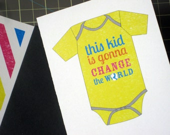 "Baby card: ""this kid is gonna change the world"""