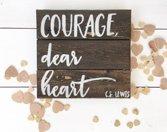 Courage, dear heart hand painted wood sign | pallet art | pallet sign |hand crafted pallet | made in charleston, sc | READY TO SHIP
