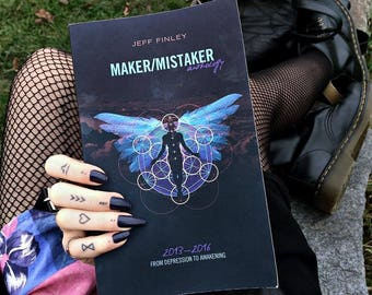 Maker/Mistaker Book - Real Talk on Our Struggle as Creators & Makers - Anxiety, Creative Block, Productivity, Life Purpose - by Jeff Finley