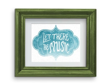 Let There Be Music Print {Digital}