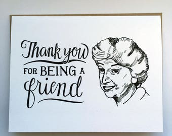 Bea Arthur, Thank You for Being a Friend - Hand Lettered Greeting Card