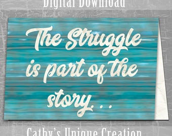The Struggle Is Part of the Story, Infertility Support Greeting Card, IUI, IVF, TTC, Tww, Printable Digital Download, A4, Letter
