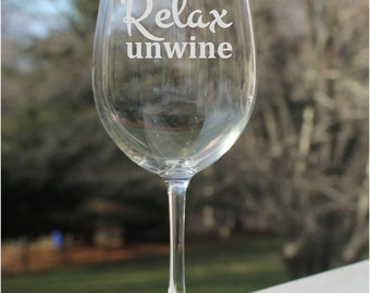 Etched Wine Glass, 12oz, Relax Unwine, Wine Glasses, etched wine glass, personalized, engraved
