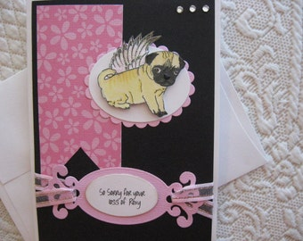 Sympathy, loss of Pug sympathy card, personalize at no extra charge.  It features a darling little Pug with glittery angel wings