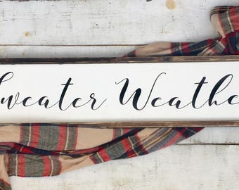 Sweater Weather/ winter decor/ homedecor/ bedroom decor/ holiday/ wood signs/ farmhouse decor/ gifts/ rustic farmhouse/ farmhouse signs