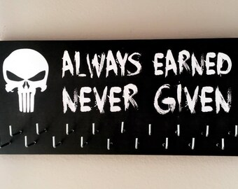 Race Medal Holder/Hanger - PUNISHER Always Earned Never Given