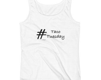 Taco Tuesday Ladies' Tank