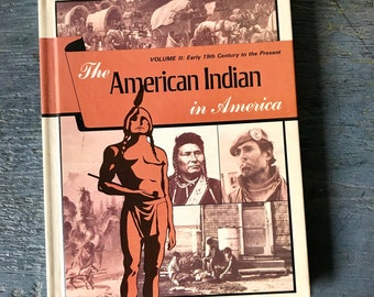 The American Indian in America -  Native Americans - First Peoples history book - social science - anthropology - 1973