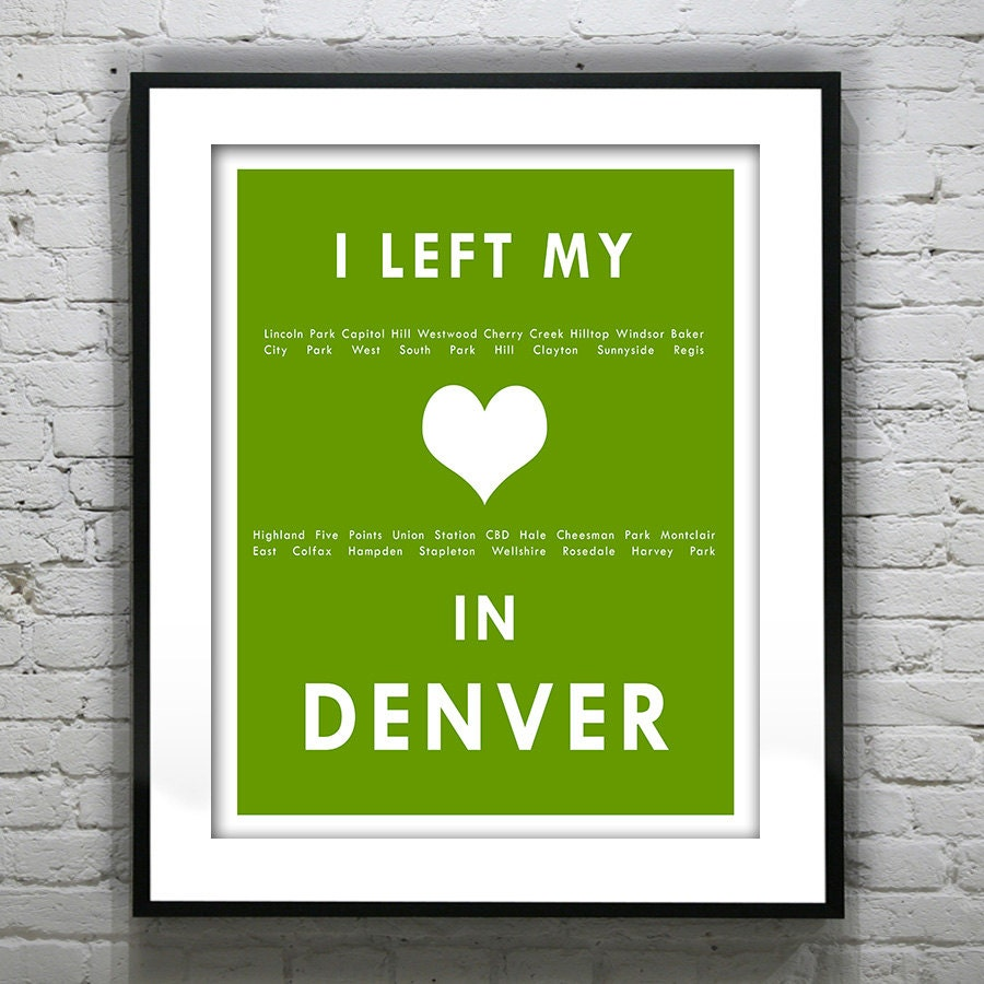 Denver Colorado I Left My Heart In Denver Poster Art Print
