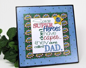 Gift for Dad - Wood Plaque - Super Hero Dad - Father's Day Gift - Dad Word Art - Tabletop Decor -Decorated Plaque -Shelf Decor -Gift for Him