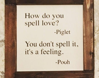 Piglet & Pooh Sign | How Do You Spell Love Sign | Rustic Sign | Custom Sign | Handpainted Sign