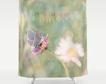 Fabric Shower Curtain  - Country, butterfly, flowers, text, Nature Photography, bathroom, home, decor, RDelean